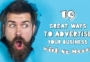 19 Great Ways to Advertise with No Money