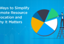 6 Ways to Simplify Remote Resource Allocation and Why It Matters
